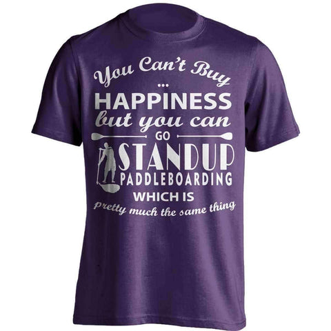 You Can't Buy Happiness Standup Paddleboarding T-Shirt