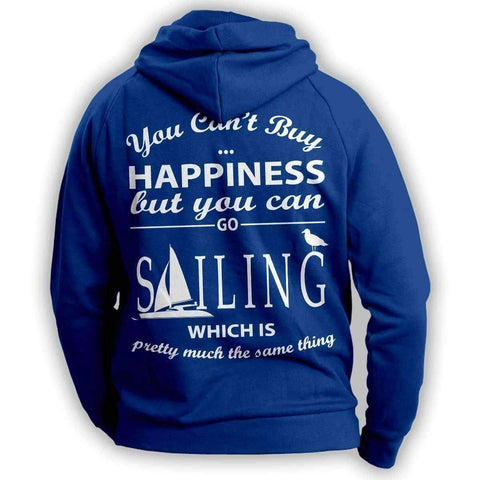 You Can't Buy Happiness Sailing Hoodie