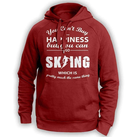 You Can't Buy Happiness Skiing Hoodie
