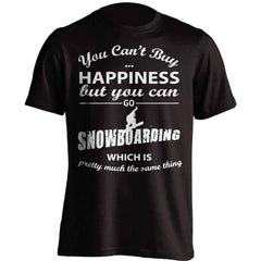 You Can't Buy Happiness Snowboarding T-Shirt