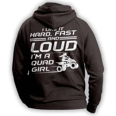 """I Like It Hard Fast And Loud..."" Quad Women Hoodie"