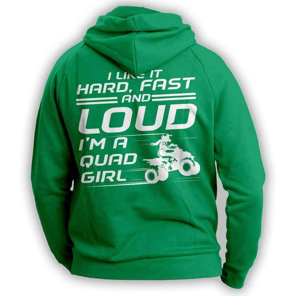 """I Like It Hard Fast And Loud..."" Quad Women Hoodie - OutdoorsAdventurer"