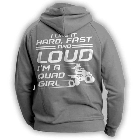 "Image of ""I Like It Hard Fast And Loud..."" Quad Women Hoodie - OutdoorsAdventurer"