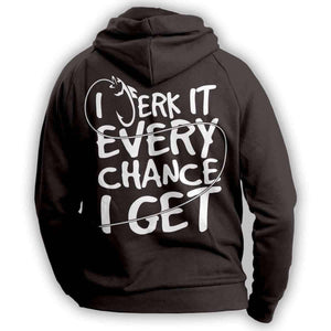 """I Jerk It Every Chance I Get"" Fishing Hoodie - OutdoorsAdventurer"