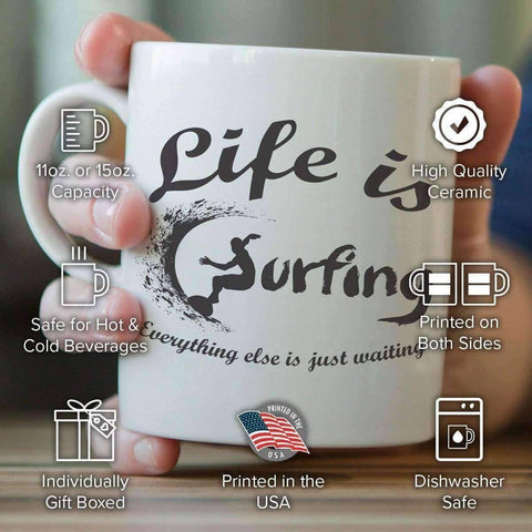 "Image of ""Life is Surfing"" Mug - OutdoorsAdventurer"