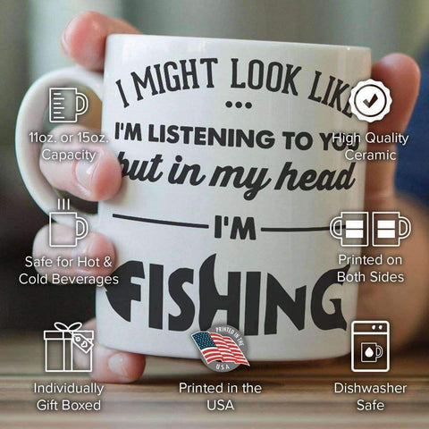 Image of I Might Look Like I'm Listening To You - Fishing Mug - OutdoorsAdventurer