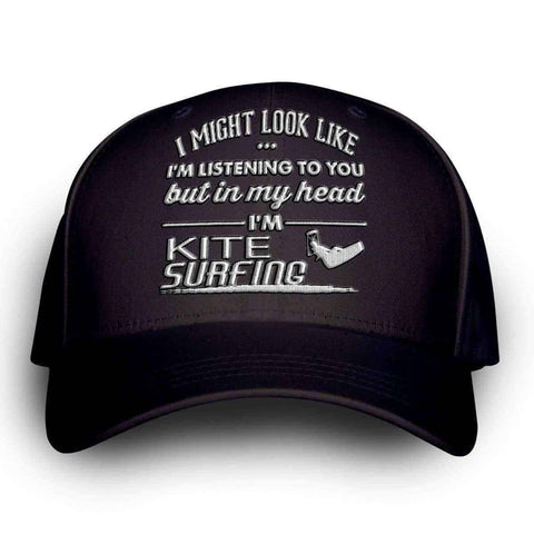 "Image of ""I Might Look Like I'm Listening To You"" Kite Surfing Cap - OutdoorsAdventurer"