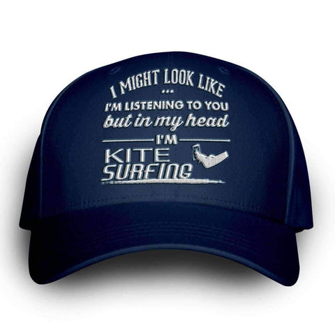 "Image of ""I Might Look Like I'm Listening To You"" Kite Surfing Cap"