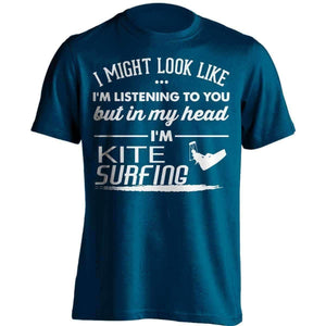 I Might Look Like I'm Listening To You Kite Surfing T-Shirt - OutdoorsAdventurer