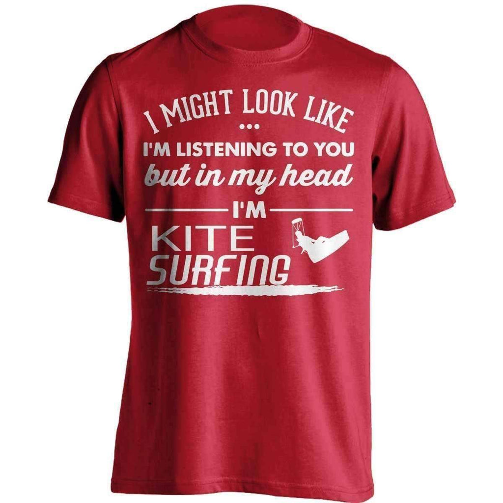 I Might Look Like I'm Listening To You Kite Surfing T-Shirt