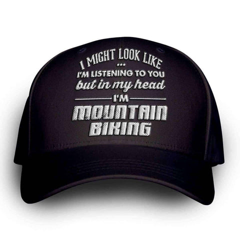 "Image of ""I Might Look Like I'm Listening To You"" Mountain Biking Cap - OutdoorsAdventurer"