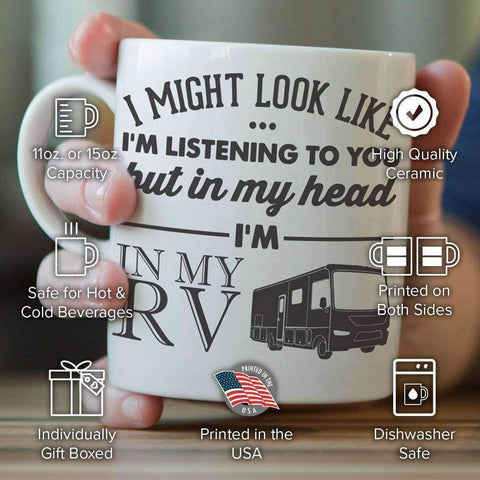 "Image of ""I Might Look Like I'm Listening To You"" RV Mug - OutdoorsAdventurer"