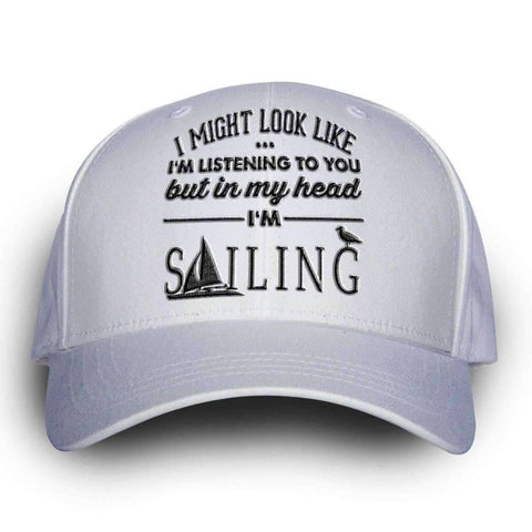 "Image of ""I Might Look Like I'm Listening To You"" Sailing Cap"