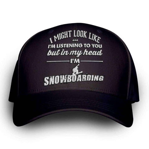 "Image of ""I Might Look Like I'm Listening To You"" Snowboarding Cap - OutdoorsAdventurer"