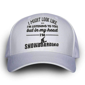 """I Might Look Like I'm Listening To You"" Snowboarding Cap - OutdoorsAdventurer"