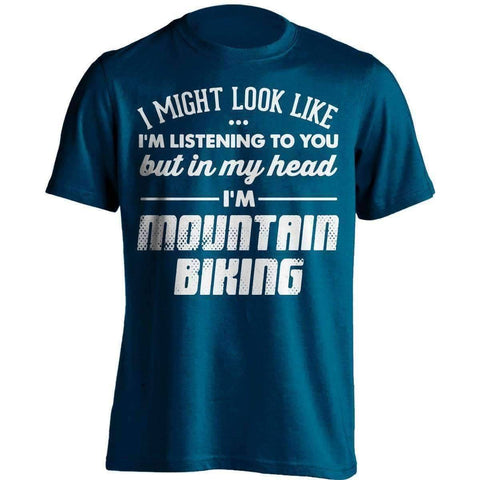 Image of I Might Look Like I'm Listening To You Mountain Biking T-Shirt - OutdoorsAdventurer