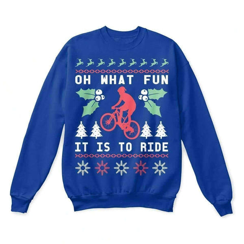 """Oh What Fun It Is To Ride"" Cycling Christmas Sweatshirt"