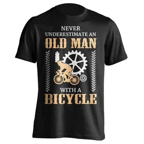 Quot Never Underestimate An Old Man Quot Bicycle T Shirt