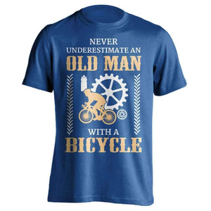 """Never Underestimate An Old Man..."" Bicycle T-Shirt - OutdoorsAdventurer"