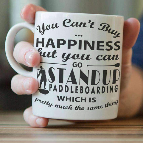 "Image of ""You Can't Buy Happiness But You Can Go Standup Paddleboarding"" Mug"