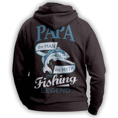 """Papa, The Man, The Myth, The Fishing Legend""  Hoodie"
