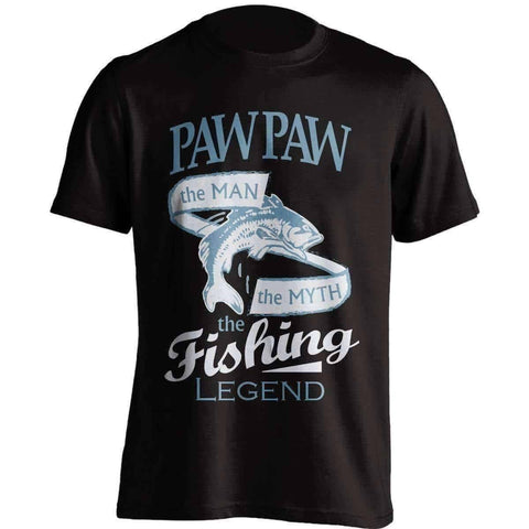 """Paw Paw, The Man, The Myth, The Fishing Legend"" T-Shirt"