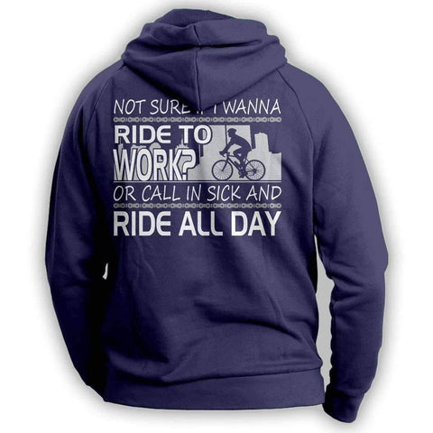 "Image of ""Not Sure If I Wanna Ride To Work?..."" Cycling Hoodie - OutdoorsAdventurer"