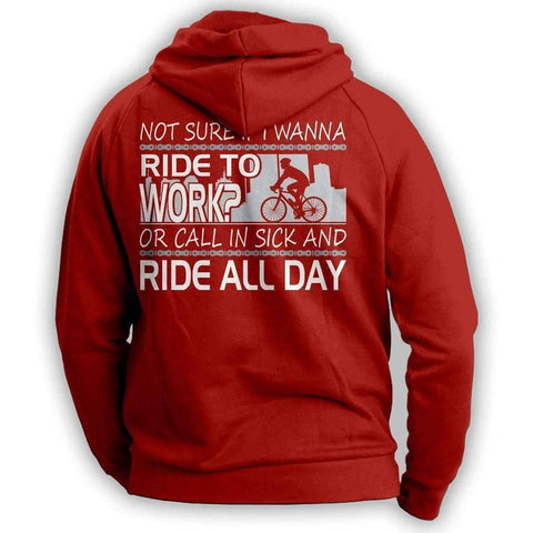 """Not Sure If I Wanna Ride To Work?..."" Cycling Hoodie - OutdoorsAdventurer"