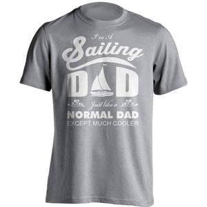Much Cooler Sailing Dad T-Shirt - OutdoorsAdventurer
