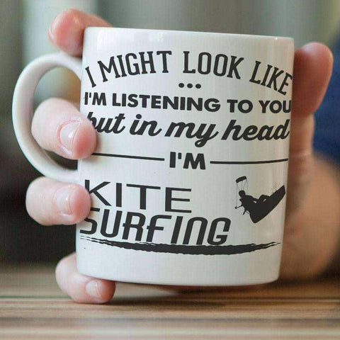 "Image of ""I Might Look Like I'm Listening To You"" Kite Surfing Mug - OutdoorsAdventurer"