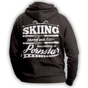 """Skiing Saved Me From Becoming A Porn Star'' Skiing Hoodie - OutdoorsAdventurer"