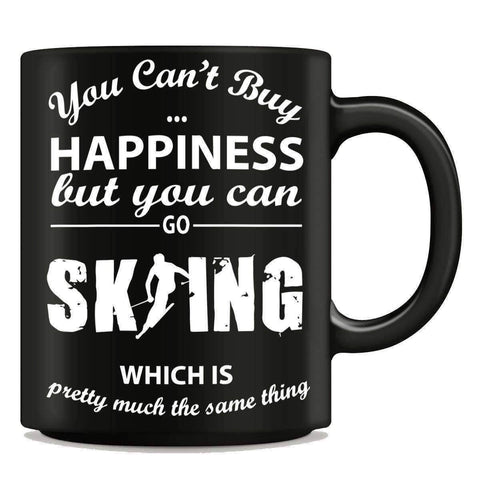 "Image of ""You Can't Buy Happiness But You Can Go Skiing"" Mug - OutdoorsAdventurer"