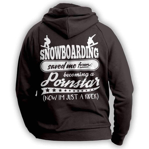 """Snowboarding Saved Me From Becoming A Pornstar..."" Hoodie - OutdoorsAdventurer"