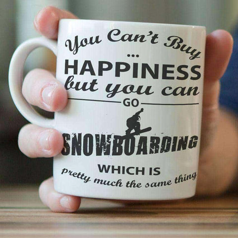 "Image of ""You Can't Buy Happiness But You Can Go Snowboarding"" Mug"