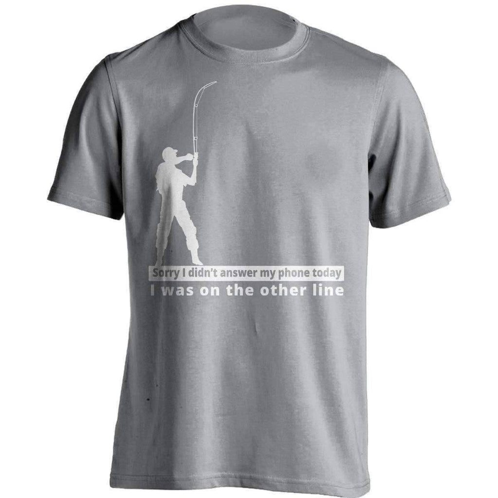 """Sorry I didn't answer my phone today"" T-Shirt"
