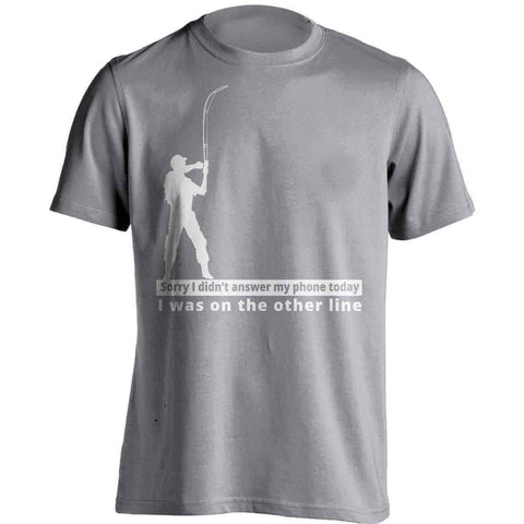 "Image of ""Sorry I didn't answer my phone today"" T-Shirt - OutdoorsAdventurer"
