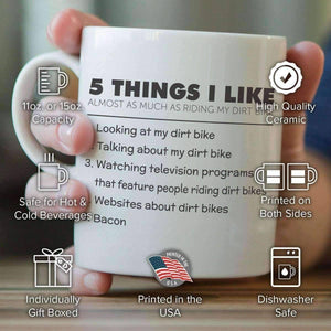 5 Things I Like Almost As Much As Riding My Dirt Bike Mug - OutdoorsAdventurer