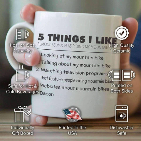 5 Things I Like Almost As Much As Riding My Mountain Bike Mug - OutdoorsAdventurer