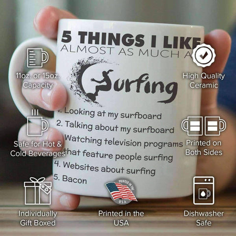 "Image of ""Five Things I Like Almost As Much As Surfing"" Mug - OutdoorsAdventurer"