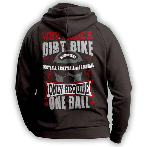 Why I Ride A Dirt Bike Hoodie