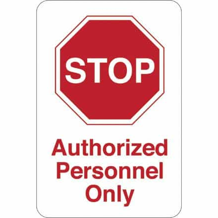 bedinhome - STOP - Authorized Personnel 9 Inch x 6 Inch Facility Sign- 1 Each - UNBRANDED - Facility Signs