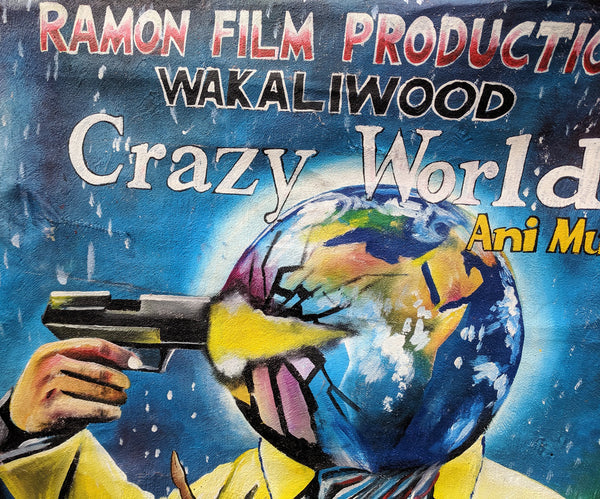 NEW Hand-Painted Poster!  CRAZY WORLD