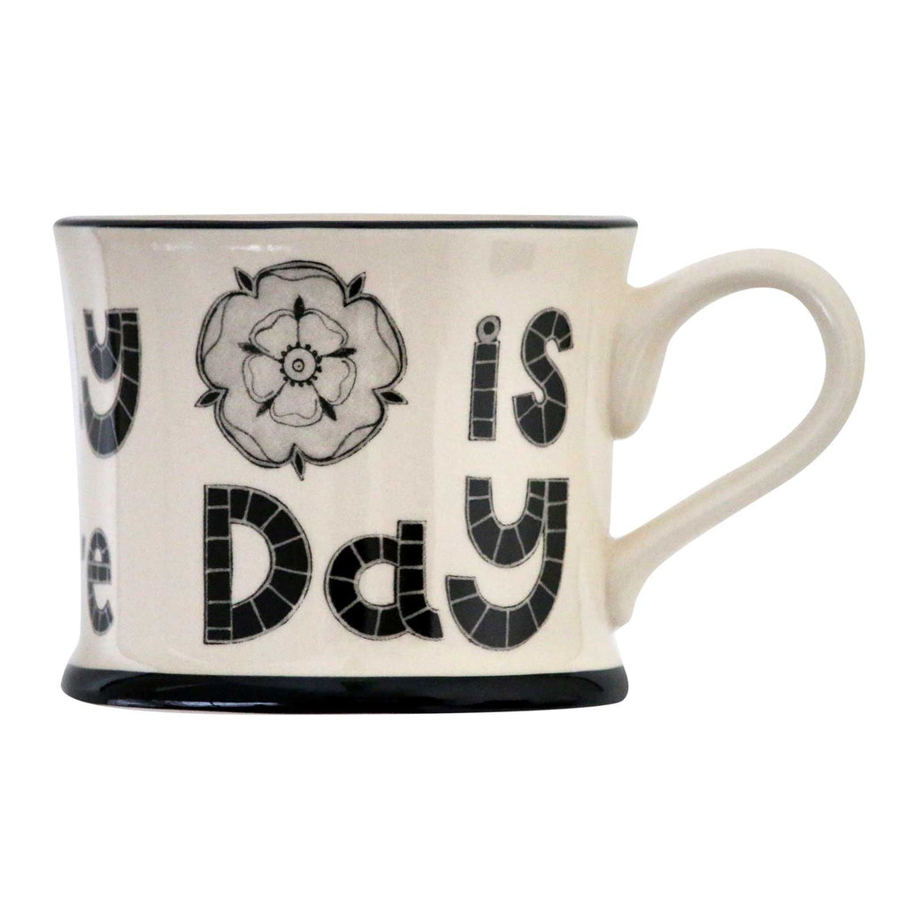 Everyday is Yorkshire Day Earthen Ware Mug made by Moorland Pottery