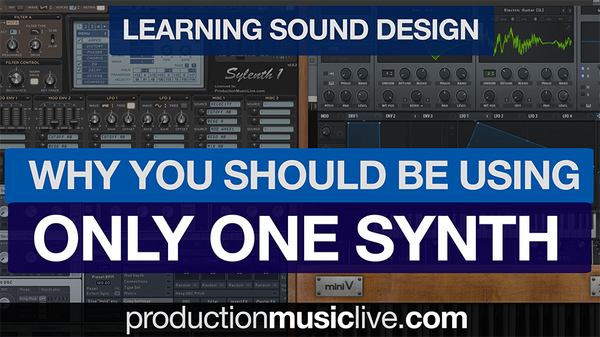Why You Should Only Be Using One Synth