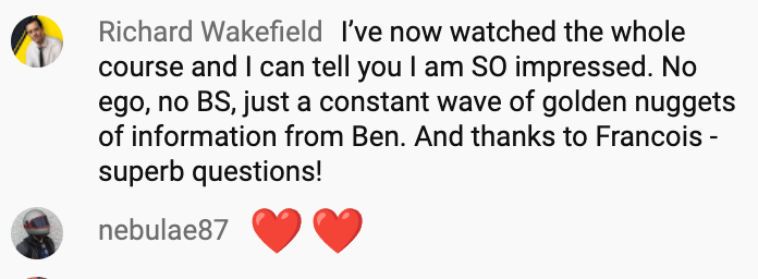 I've now watched the whole course and I can tell you I am SO Impressed