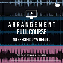 Arrangement Full Course by ProductionMusicLive