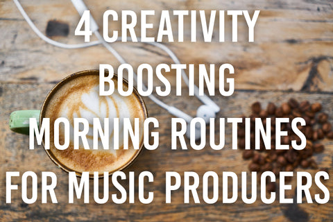 Morning Routines for Music Producers to Boost Creativity and Productivity