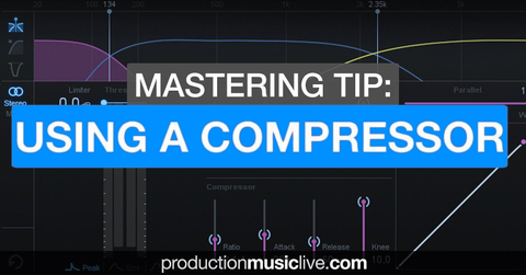 Mastering tips: Compression