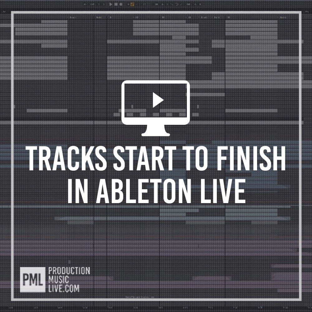 Ableton Start To Finish Courses