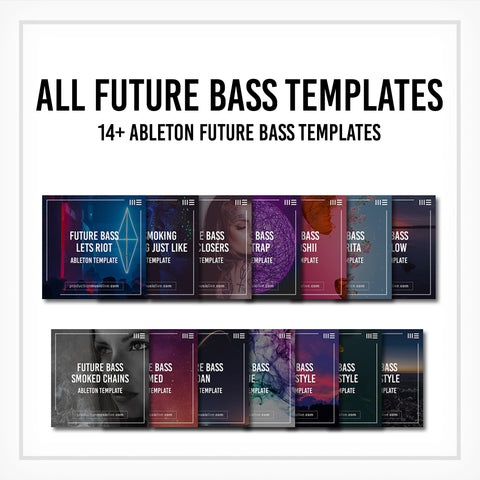 All Future Bass Templates - 14+ Project Files